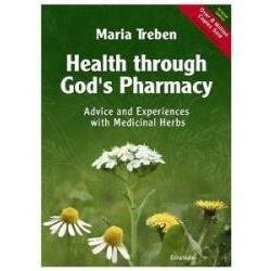 Health Through God`s Pharmacy (English Edition) 88 pages by Maria Treben