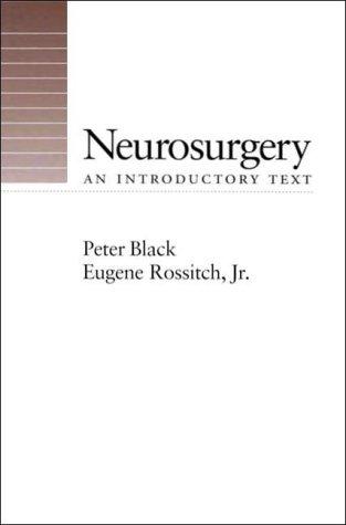 Neurosurgery: An Introductory Text