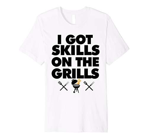 I've Got skills on the Grills BBQ tee funny BBQ Grilling  Premium (Best Bbq Ga Grillss)