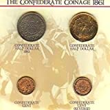 Confederate Coins of 1861 - Museum Quality Reproductions
