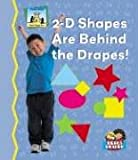 2-D Shapes Are Behind the Drapes!