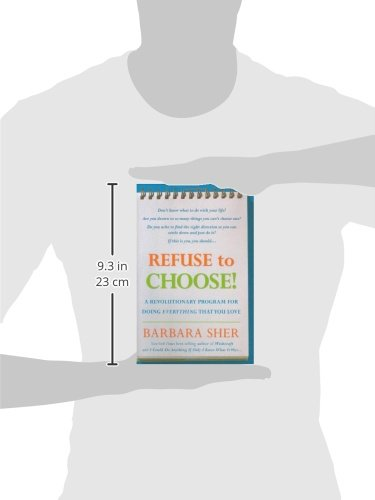 Refuse to choose a revolutionary program for doing everything that refuse to choose a revolutionary program for doing everything that you love amazon barbara sher 8601404779633 books fandeluxe Image collections