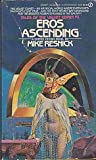Eros Ascending, Mike Resnick, 0451132556