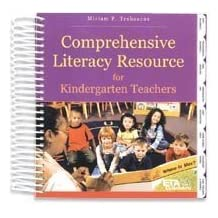 Comprehensive Literacy Resource for Kindergarten Teachers by Miriam Trehearne (2003-05-03)