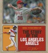 The Story of the Los Angeles Angels of Anaheim (Baseball: The Great American Game) ebook