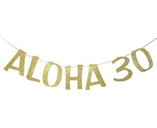Aloha 30 Banner Sign Garland for 30th Birthday Anniversary Party Decorations Pineapple Party Decor Hawaiian Luau Tropical Theme Party Photo Prop Gold -