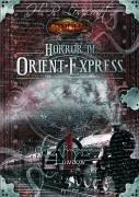 Kampagnen / Horror im Orient-Express / Quellen- und Kampagnenbd, Teil 1: London (Cthulhu: Horror-Rollenspiel)
