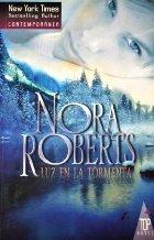 Luz en la tormenta par Nora Roberts
