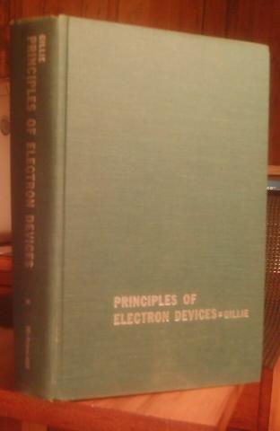 Principles of Electron Devices A C. Gillie