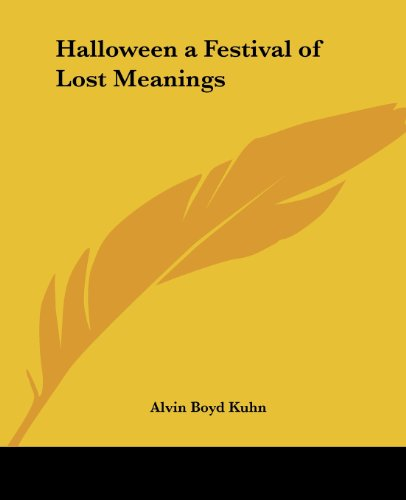 Halloween a Festival of Lost Meanings]()