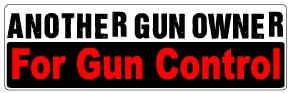 Bumper Sticker for Cars, Trucks - Another Gun Owner for Gun Control - Professional Vinyl Decal | Made in USA - 3