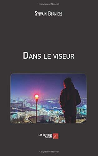 Read Online Dans le viseur (French Edition) pdf