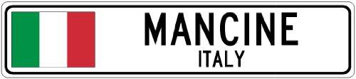 MANCINE, ITALY - Italian Flag Aluminum City Sign - 4 x 18 Inches