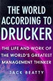 img - for The World According to Drucker: Life and Work of the World's Greatest Management Thinker book / textbook / text book