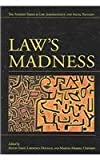 Law's Madness (The Amherst Series in Law, Jurisprudence, and Social Thought)