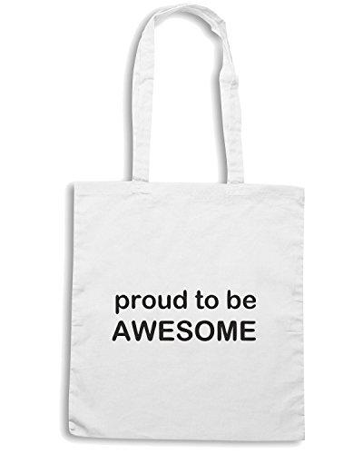 T-Shirtshock - Bolsa para la compra TDM00224 proud to be awesome Blanco