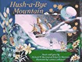 Hush-a-Bye Mountain, Richard M. Sherman and Robert B. Sherman, 1885297580