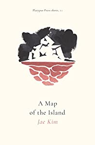 A Map of the Island (Platypus Press Shorts Book 2)