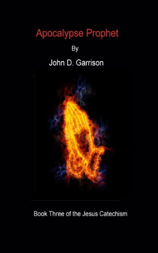 Kindle Daily Deals For Memorial Day – Save Big on Bestselling Titles, Including John D. Garrison's Apocalypse Prophet (The Jesus Catechism)