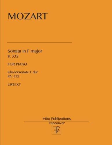 - Sonata in F major: K 332. Urtext
