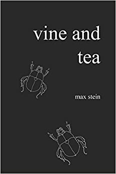 Vine And Tea por Max Stein epub