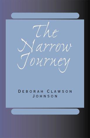 The Narrow Journey PDF
