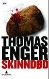 """""""Skinndod (Norwegian Edition)"""" av Thomas Enger"""