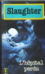 Hôpital général par Frank G. Slaughter