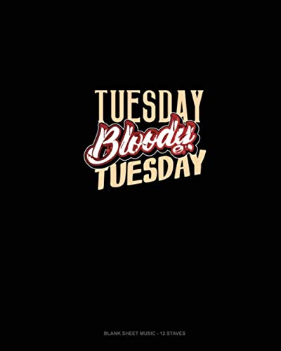 Tuesday Bloody Tuesday: Blank Sheet Music - 12