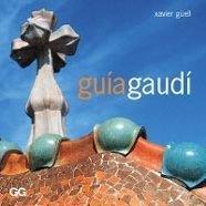 Descargar Libro Guía Gaudí Xavier Guell