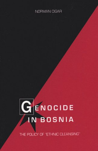 """Genocide in Bosnia: The Policy of """"Ethnic Cleansing"""" (Eugenia & Hugh M. Stewart '26 Series on Eastern Europe)"""
