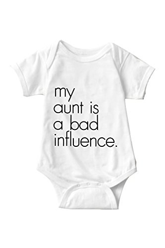 My Aunt Is A Bad Influence Sarcastic ME Unisex Infant Onesie Funny...