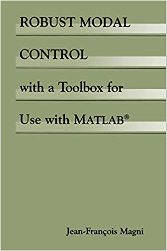 Robust Modal Control with a Toolbox for Use with MATLAB®: Jean