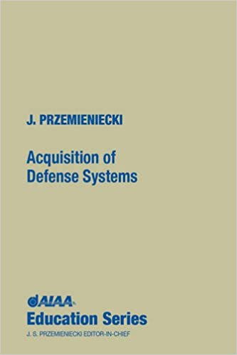 Acquisition of Defense Systems (AIAA Education Series)