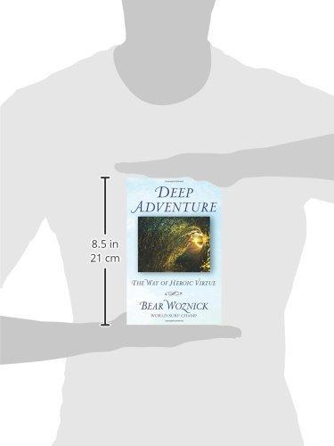 Deep Adventure: The Way of Heroic Virtue: Amazon.es: Bear ...