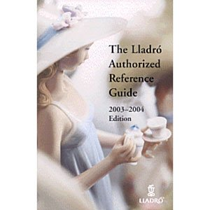 OFFICIAL LLADRO REFERENCE GUIDE- Collectible Figurine