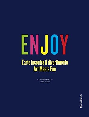 Enjoy: Art Meets Entertainment pdf epub