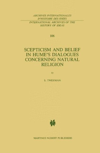 Scepticism and Belief in Hume's Dialogues Concerning Natural Religion (International Archives of the History of Ideas