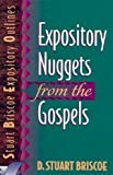 Expository Nuggets from the Gospels, Briscoe, D. Stuart, 0801010632