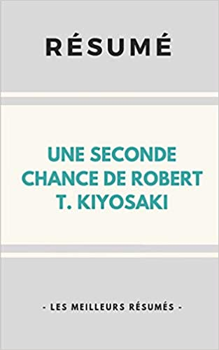 Amazon Fr Resume Une Seconde Chance De Robert T
