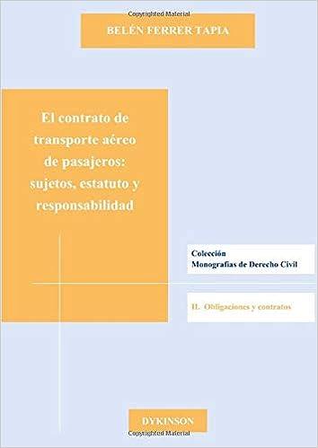 El contrato de transporte aéreo de pasajeros. Sujetos, estatuto y ...
