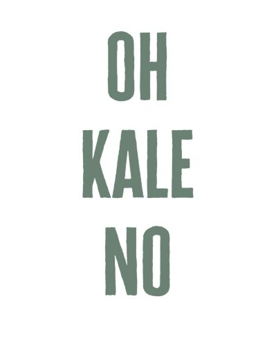 Read Online Oh Kale No: Graph 5x5 Grid Notebook Journal, 8.5 x 11 ebook