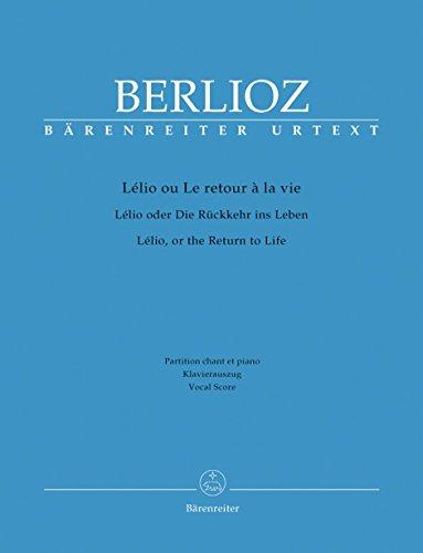 Berlioz: Lélio, ou Le retour à la vie