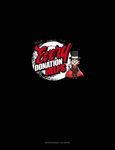 Halloween Costumes Donations - Every Donation Helps: Maintenance Log
