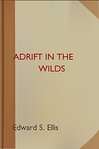adrift in the wilds ellis edward s