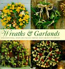 Wreaths and Garlands (Thirty Projects Series)