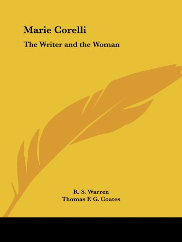 Marie Corelli: The Writer and the Woman