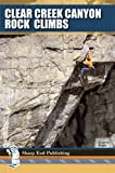 Clear Creek Canyon Rock Climbs, Darren Mabe, 1892540525