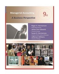 Managerial Accounting: A Decision Focus 9th Ed.