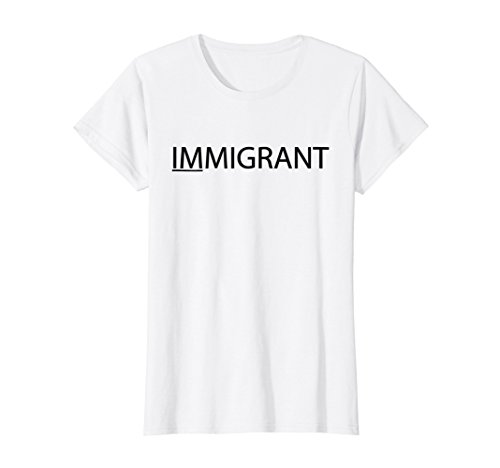 Womens IMMIGRANT I Am T-Shirt Small White